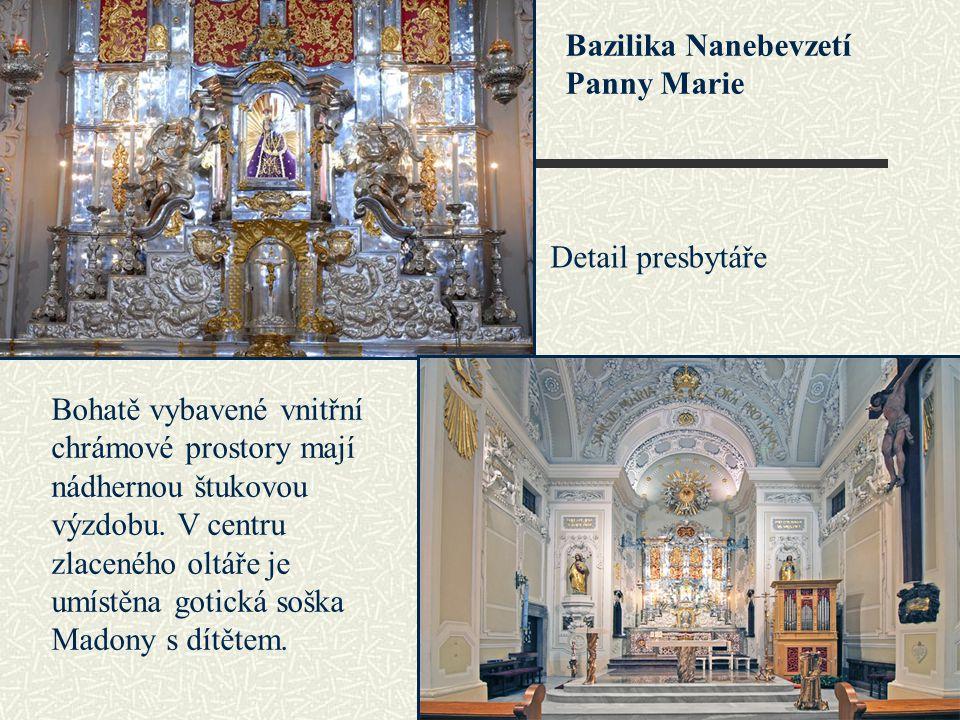Bazilika Nanebevzetí Panny Marie Detail presbytáře Bohatě vybavené vnitřní chrámové prostory mají nádhernou štukovou výzdobu.