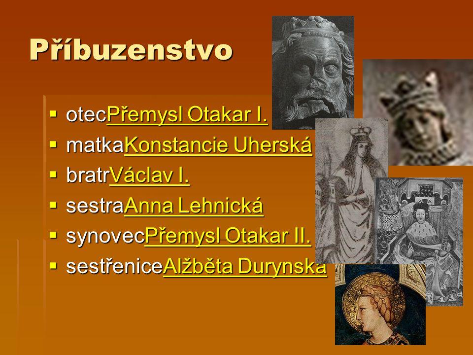 Příbuzenstvo  otecPřemysl Otakar I. Přemysl Otakar I.Přemysl Otakar I.  matkaKonstancie Uherská Konstancie UherskáKonstancie Uherská  bratrVáclav I