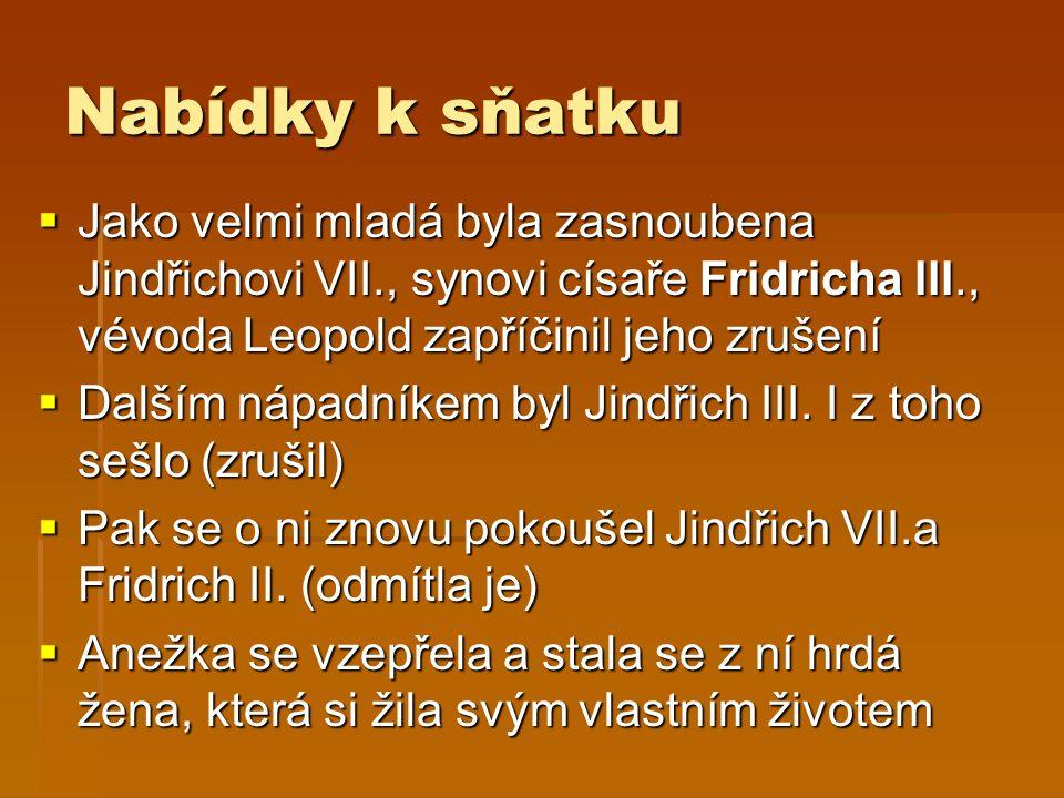  Společně s bratrem, Václavem I., založila v Praze špitál sv.