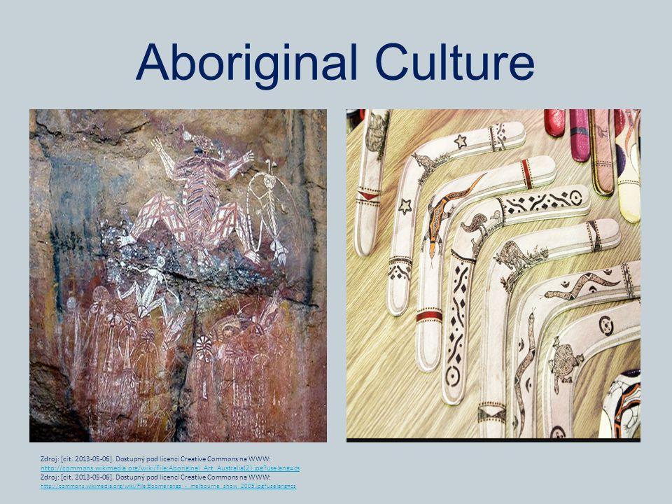 Aboriginal Culture Zdroj: [cit. 2013-05-06].