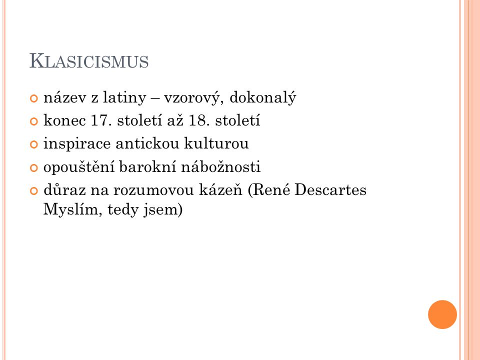 K LASICISMUS - LITERATURA Klasicistní literatura rozděluje žánry na vyšší a nižší.