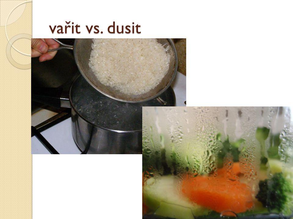 vařit vs. dusit