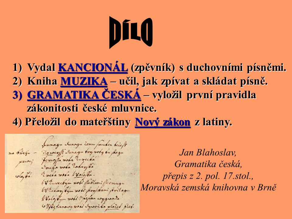 ( 20. února 1523 Přerov – 24. listopadu 1571 Moravský Krumlov) - český humanistický spisovatel, teolog, historik biskup Jednoty bratrské - biskup Jedn