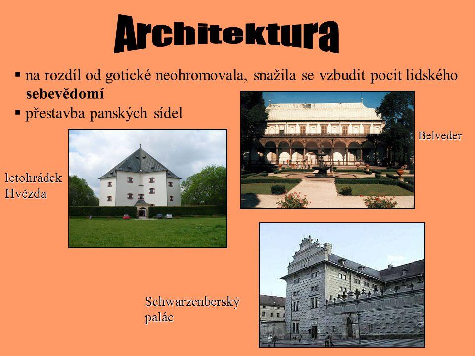 Renesance až v 16.století: Renesance se v českých zemích rozvíjela až v 16.