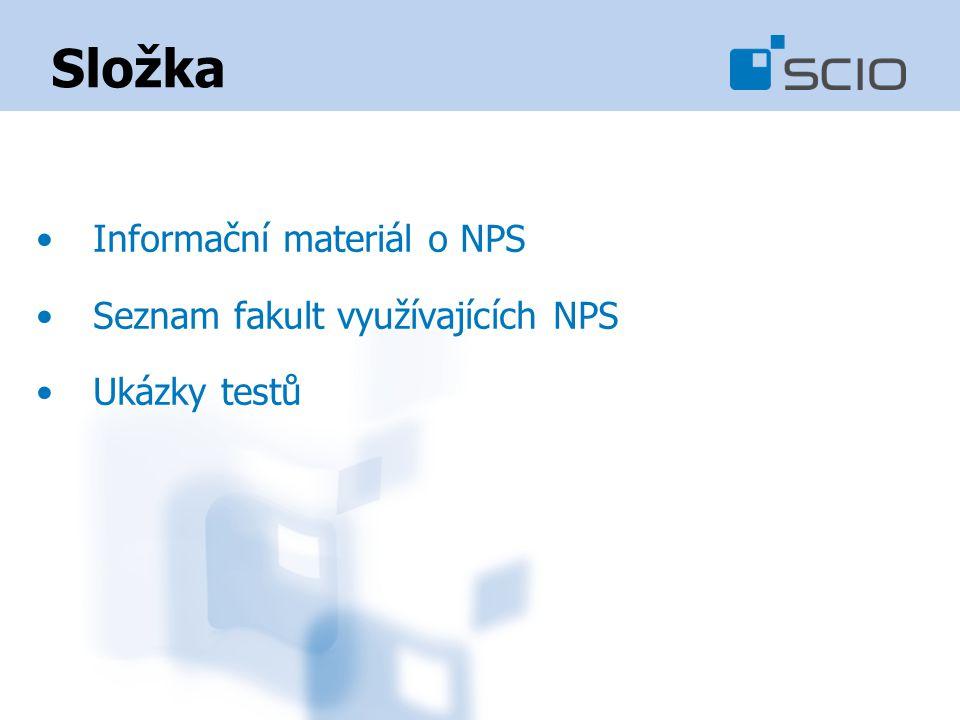 Složka Informační materiál o NPS Seznam fakult využívajících NPS Ukázky testů
