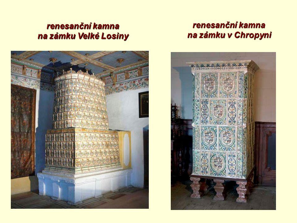 renesanční kamna na zámku Velké Losiny renesanční kamna na zámku v Chropyni