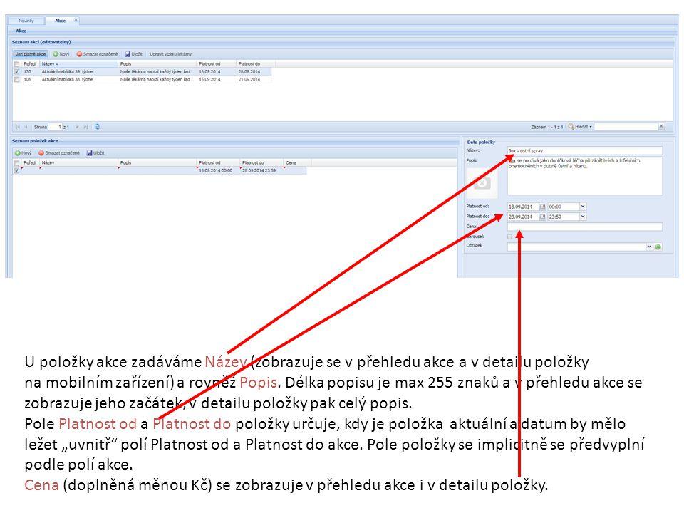 U položky akce zadáváme Název (zobrazuje se v přehledu akce a v detailu položky na mobilním zařízení) a rovněž Popis. Délka popisu je max 255 znaků a