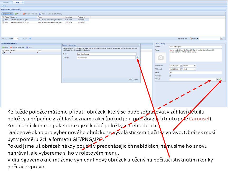 Ke každé položce můžeme přidat i obrázek, který se bude zobrazovat v záhlaví detailu položky a případně v záhlaví seznamu akcí (pokud je u položky zaš
