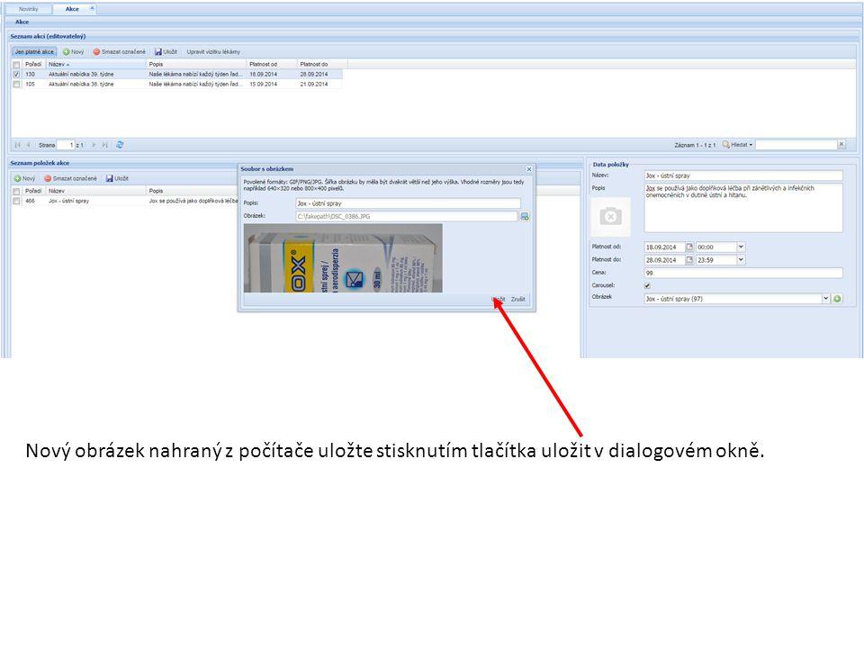 Nový obrázek nahraný z počítače uložte stisknutím tlačítka uložit v dialogovém okně.