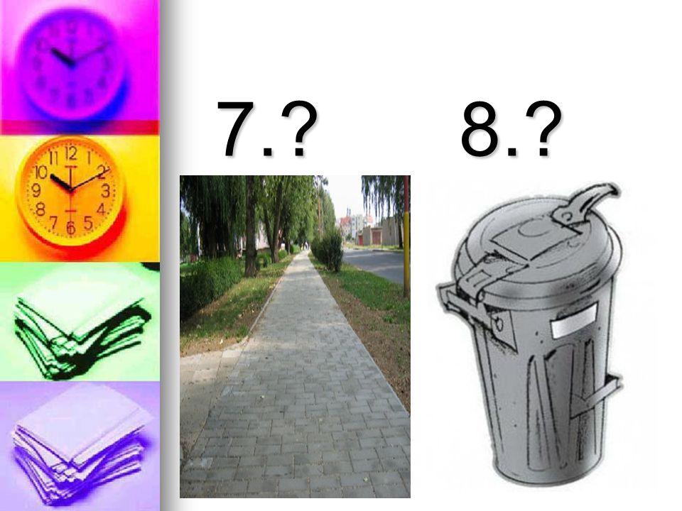 7. 8.