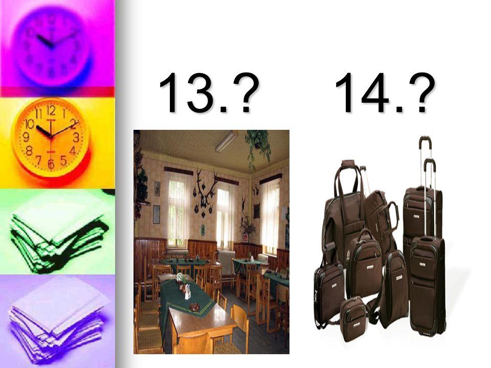 13.?14.?