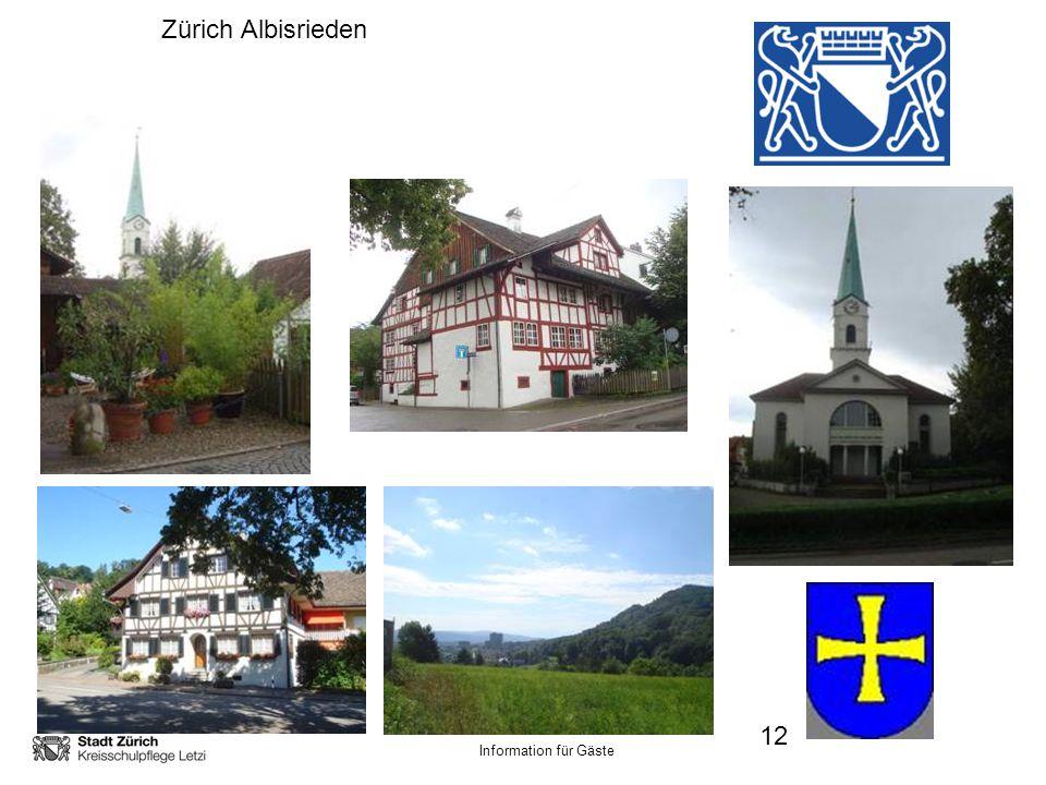 Information für Gäste Zürich Albisrieden 12