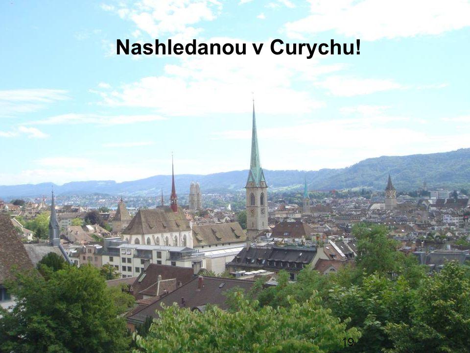 Information für Gäste Nashledanou v Curychu! 19