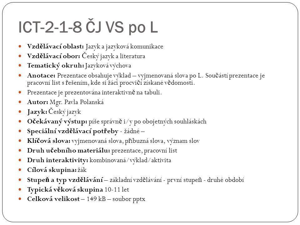 ICT-2-1-8 ČJ VS po L Vzd ě lávací oblast: Jazyk a jazyková komunikace Vzd ě lávací obor: Č eský jazyk a literatura Tematický okruh: Jazyková výchova A