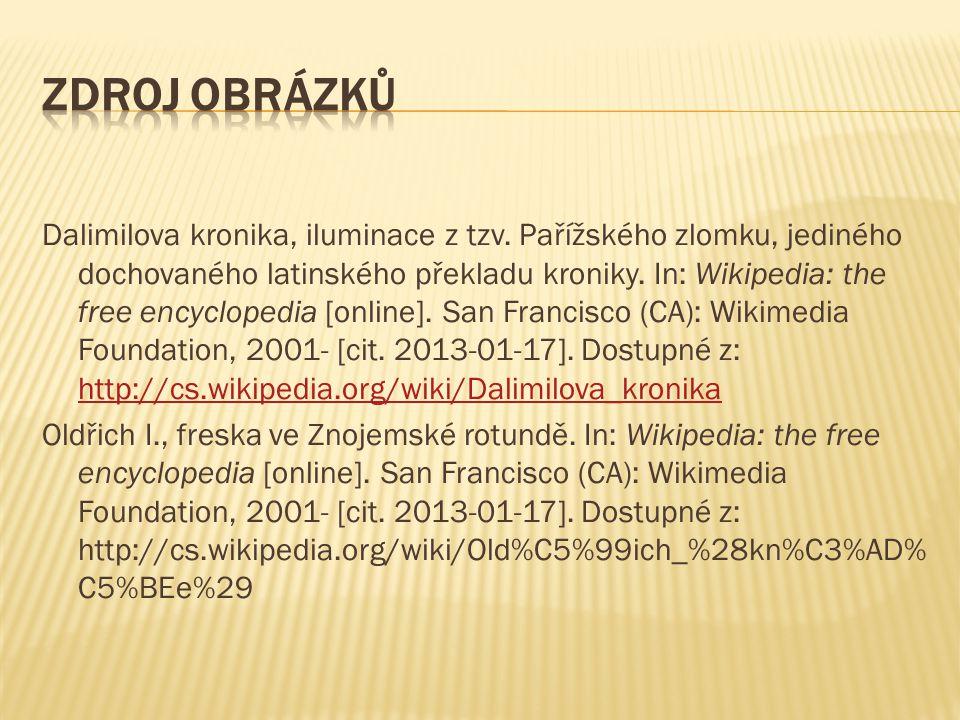 Dalimilova kronika, iluminace z tzv. Pařížského zlomku, jediného dochovaného latinského překladu kroniky. In: Wikipedia: the free encyclopedia [online