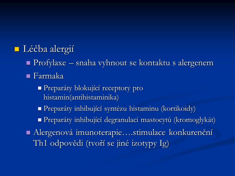 Léčba alergií Léčba alergií Profylaxe – snaha vyhnout se kontaktu s alergenem Profylaxe – snaha vyhnout se kontaktu s alergenem Farmaka Farmaka Prepar