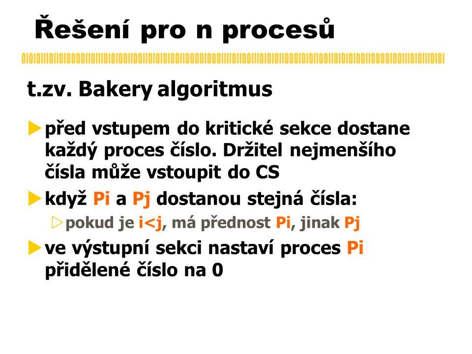 Řešení pro n procesů t.zv.