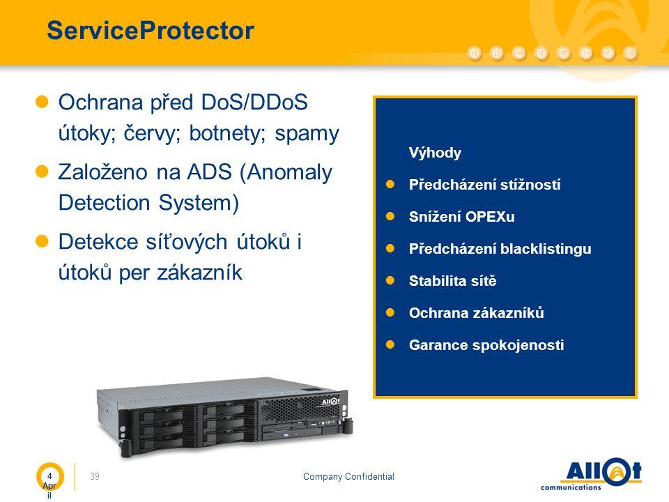 Company Confidential ServiceProtector Ochrana před DoS/DDoS útoky; červy; botnety; spamy Založeno na ADS (Anomaly Detection System) Detekce síťových ú