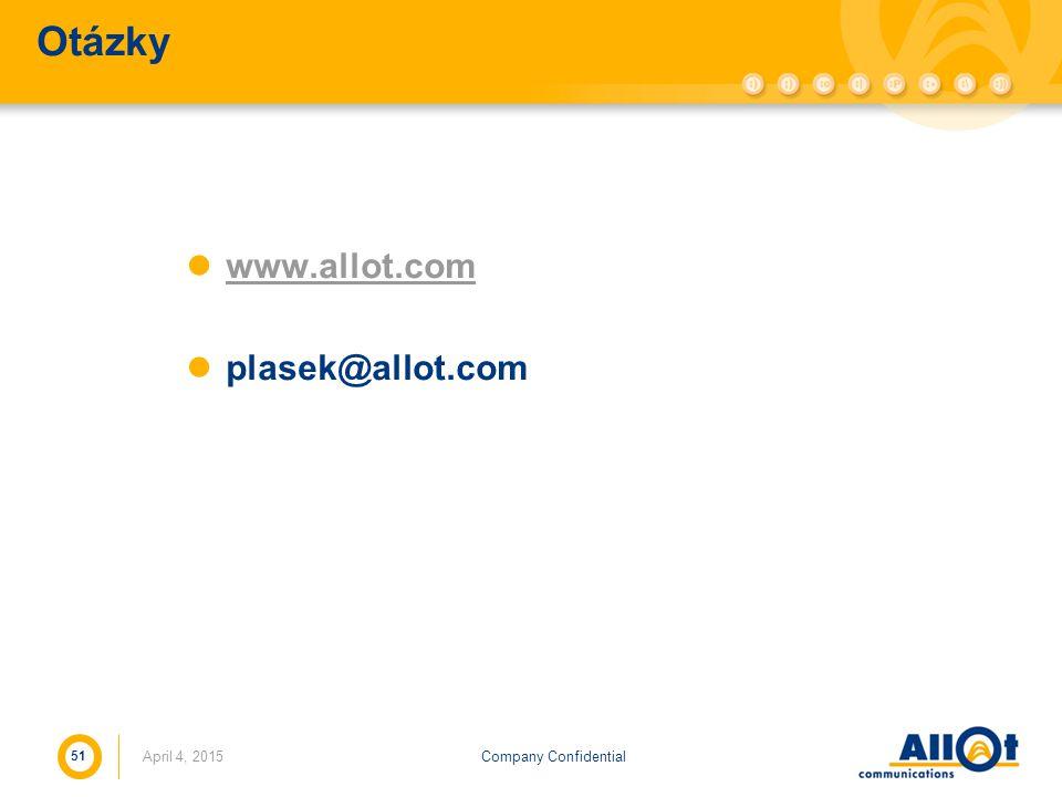 Company ConfidentialApril 4, 2015 51 Otázky www.allot.com plasek@allot.com