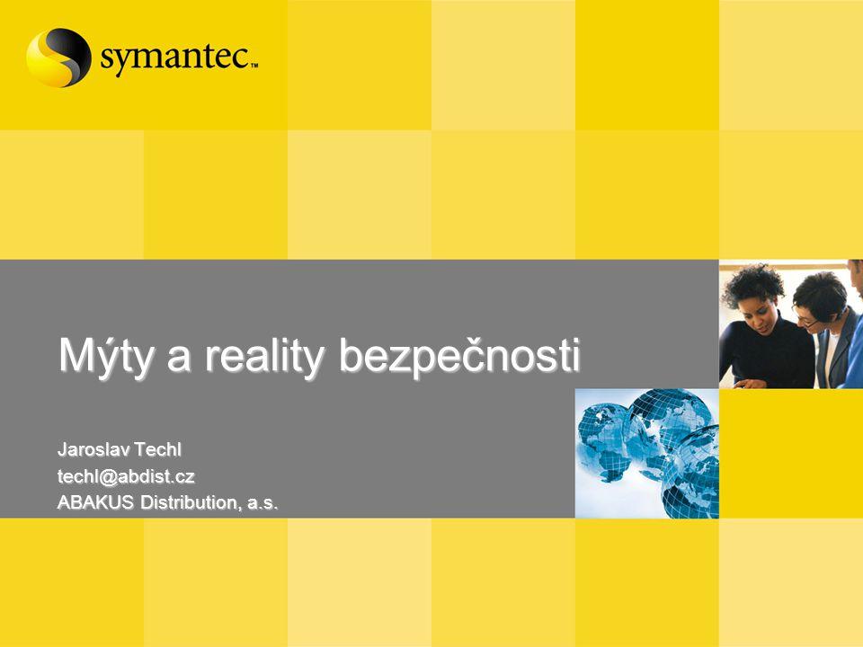 Mýty a reality bezpečnosti Jaroslav Techl techl@abdist.cz ABAKUS Distribution, a.s.