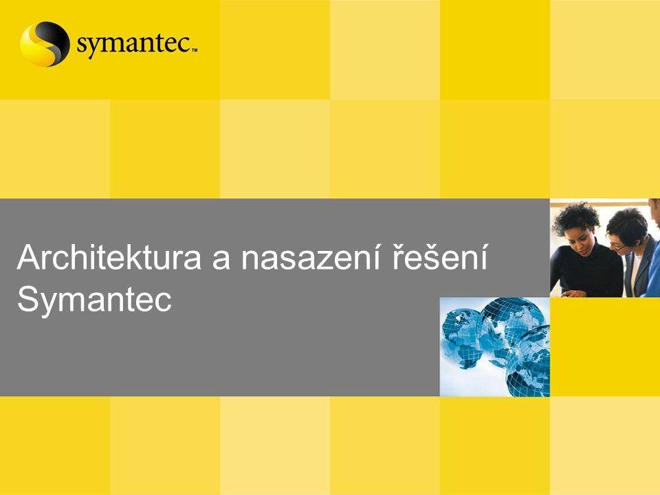 Architektura a nasazení řešení Symantec