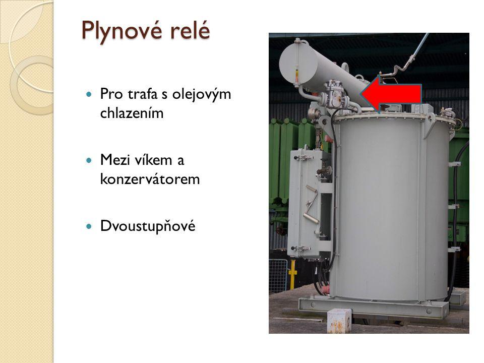 Plynové relé Pro trafa s olejovým chlazením Mezi víkem a konzervátorem Dvoustupňové