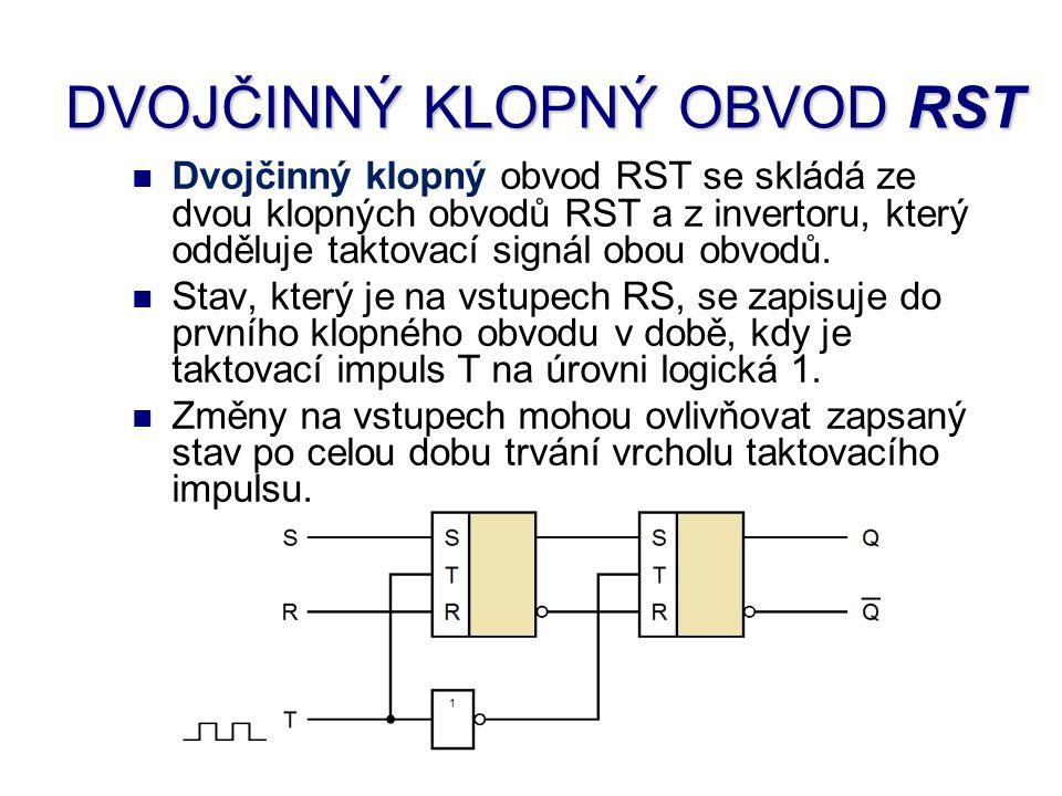 Druhý klopný obvod je negovaným taktovacím impulsem blokován a na jeho výstup se změny vstupů nepřenesou.