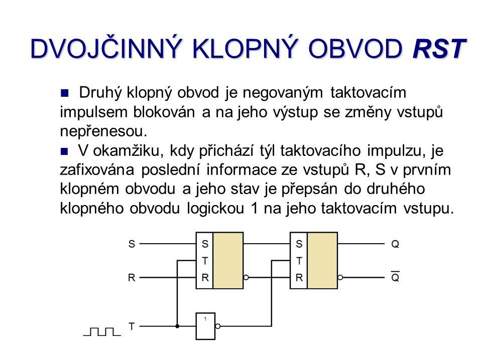 Druhý klopný obvod je negovaným taktovacím impulsem blokován a na jeho výstup se změny vstupů nepřenesou. V okamžiku, kdy přichází týl taktovacího imp