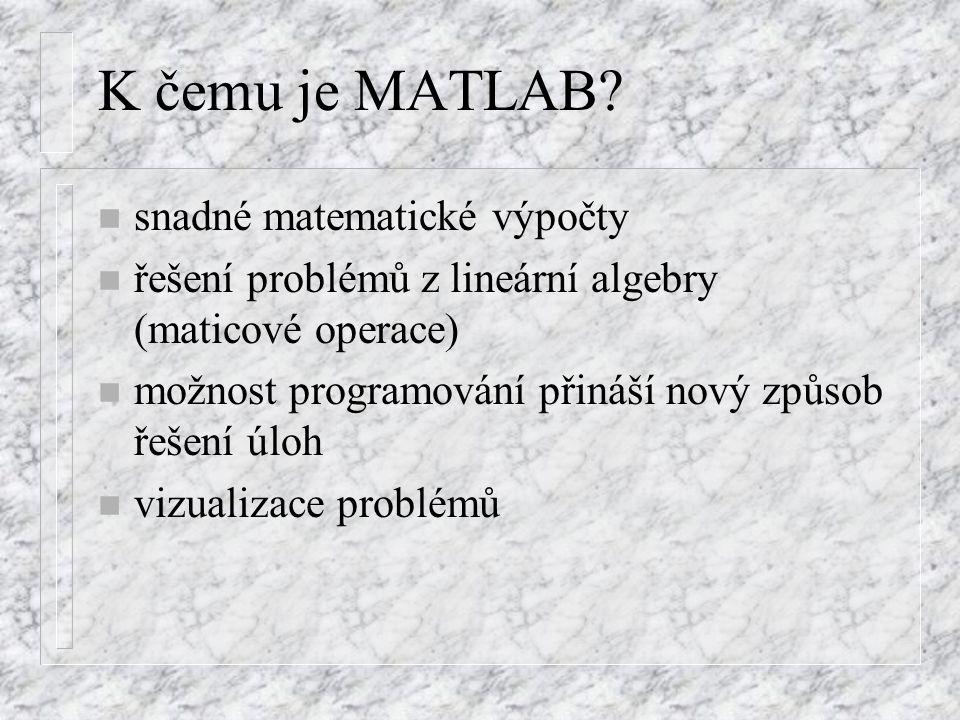 K čemu je MATLAB.