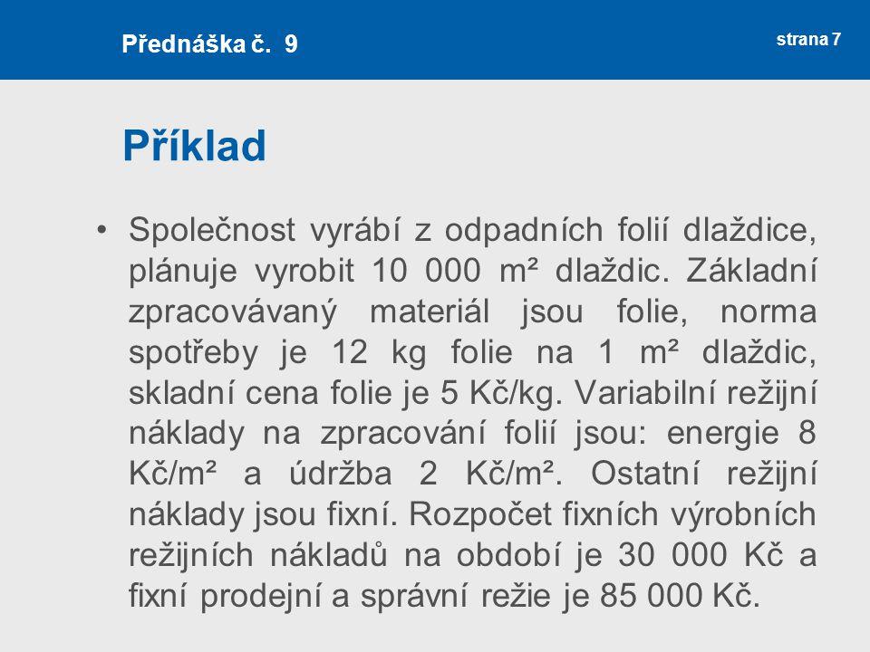 Předběžné kalkulace útvarů strana 18 Přednáška č.