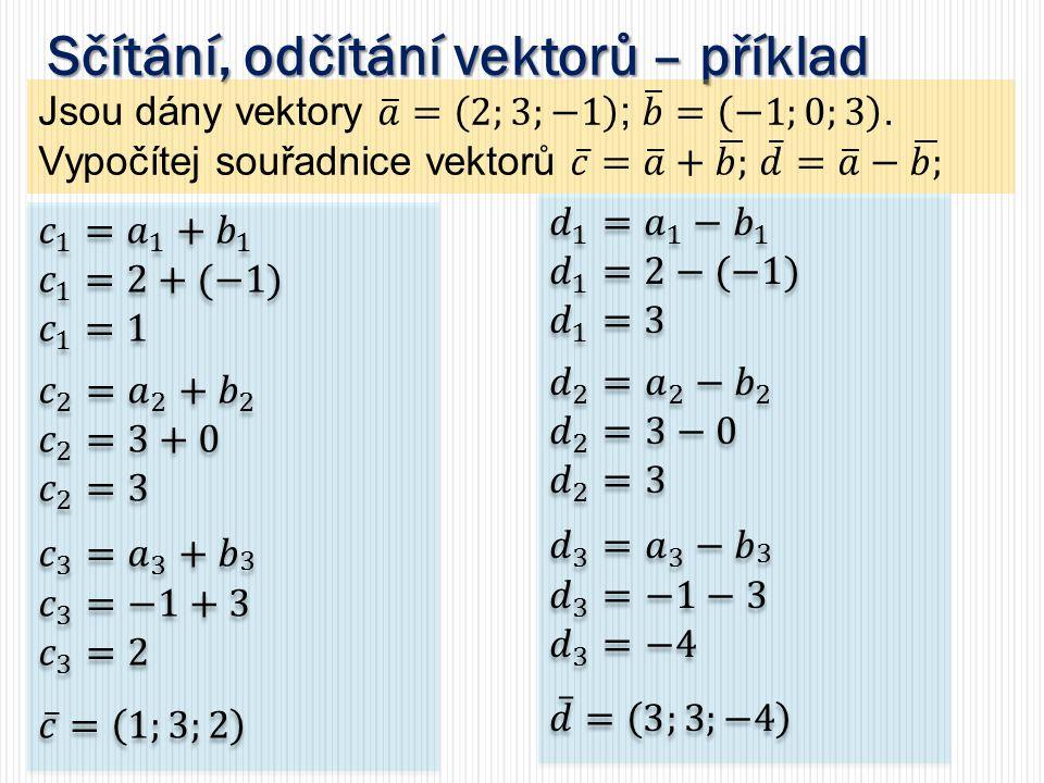 Sčítání, odčítání vektorů – příklad