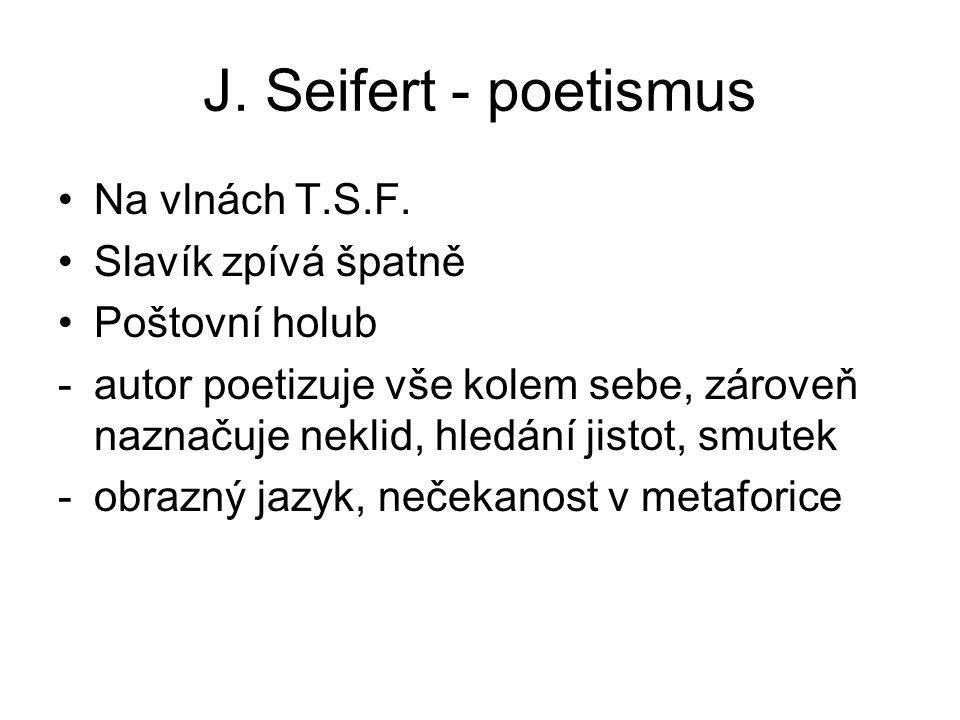J.Seifert - poetismus Na vlnách T.S.F.