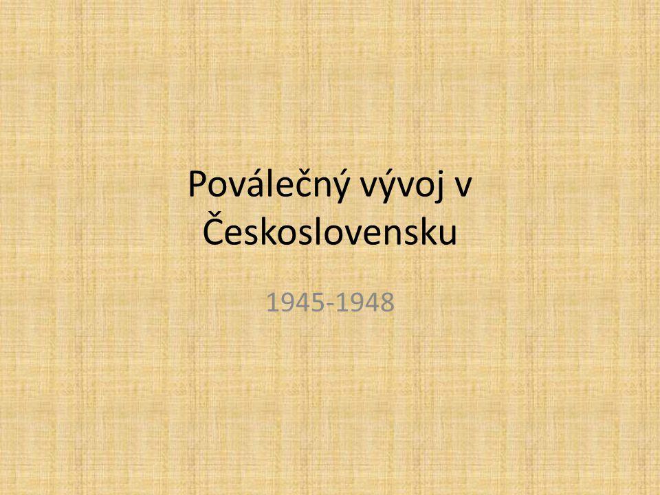 Politická jednání v závěru války březen 1945 – Moskva – jednání představitelů londýnské vlády a moskevského vedení KSČ spory: jednotný stát + 1 (českoslov.)národ X 3 národy - Češi, Slováci, Rusíni ( červen 1945 – připojení Podkarpatské Rusi k Ukrajině) komunisté+soc.dem.+národní socialisté+lidovci+slov.komunisté+sl.De- mokratická strana vyloučen domácí odboj+předválečné pravic.strany
