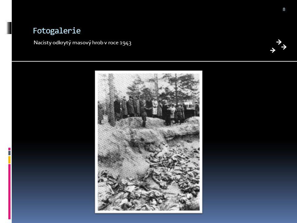 Fotogalerie Nacisty odkrytý masový hrob v roce 1943 8