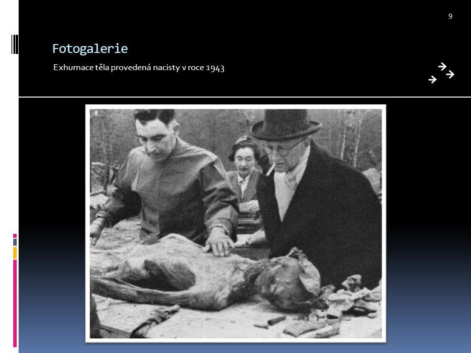 Fotogalerie Exhumace těla provedená nacisty v roce 1943 9