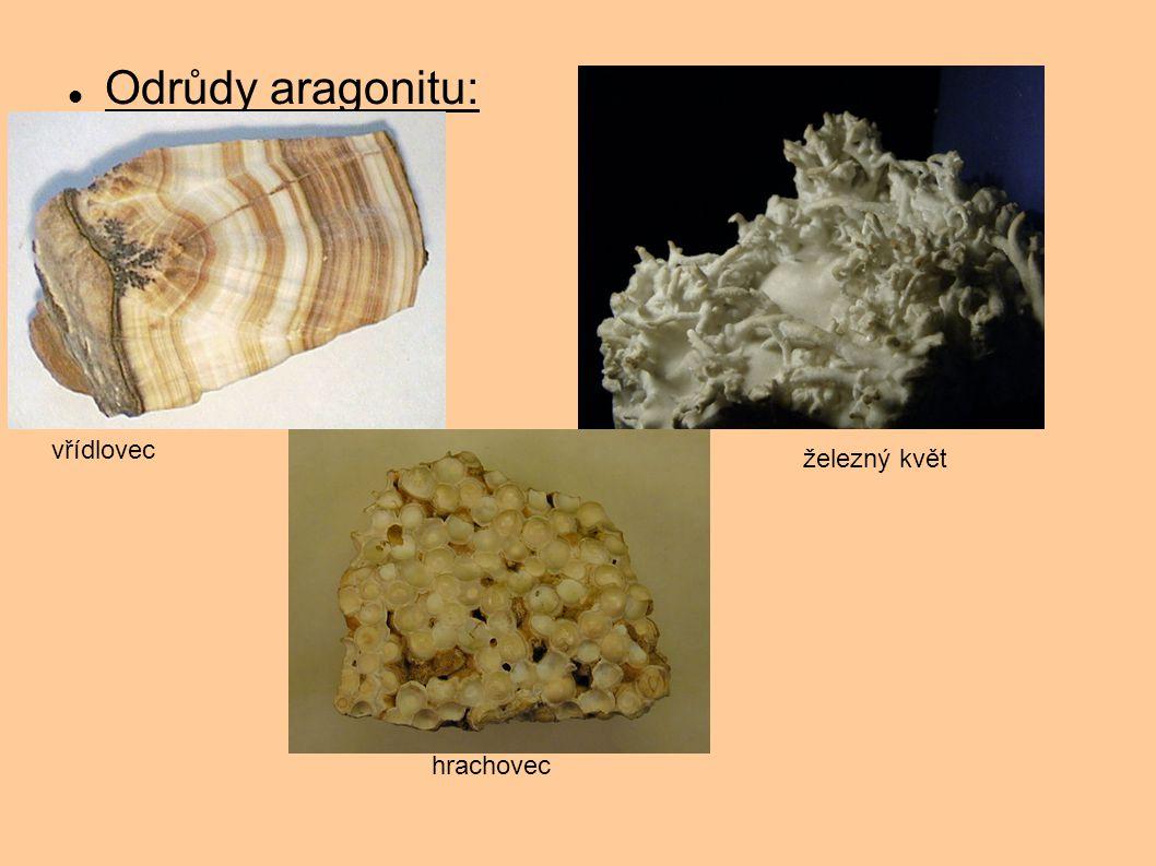 Odrůdy aragonitu: vřídlovec hrachovec železný květ