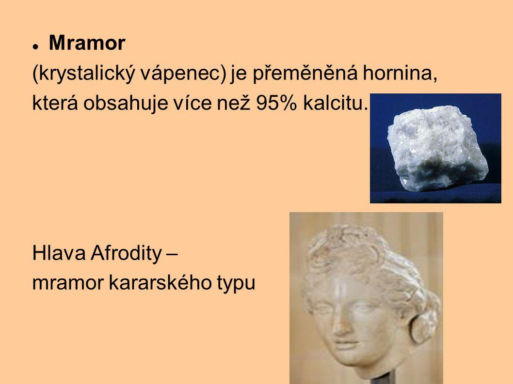 Mramor (krystalický vápenec) je přeměněná hornina, která obsahuje více než 95% kalcitu. Hlava Afrodity – mramor kararského typu