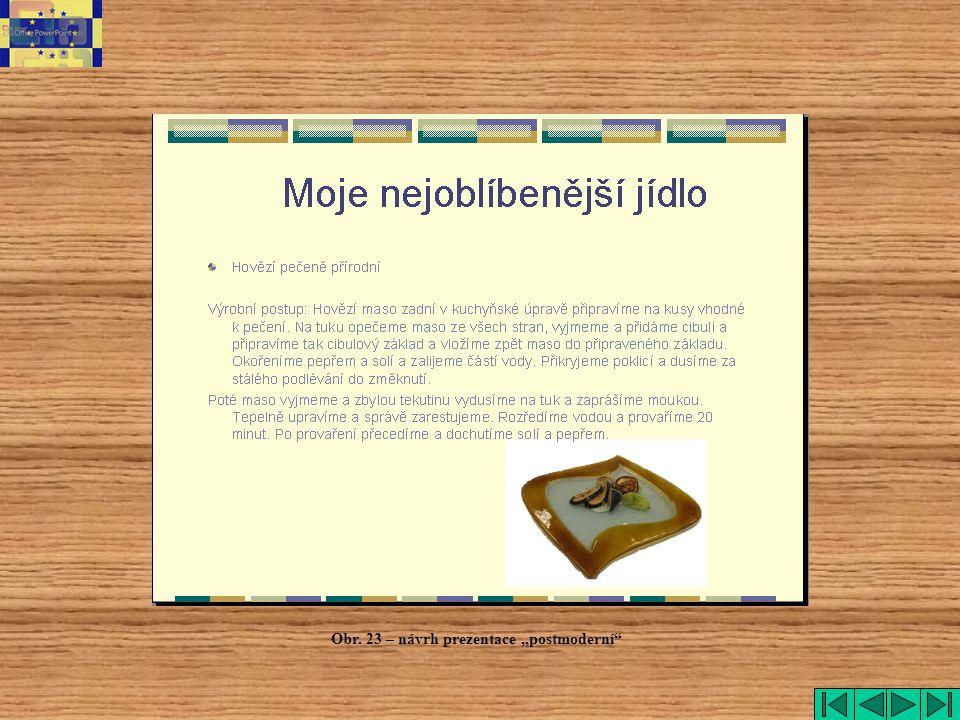 """Obr. 23 – návrh prezentace """"postmoderní"""""""