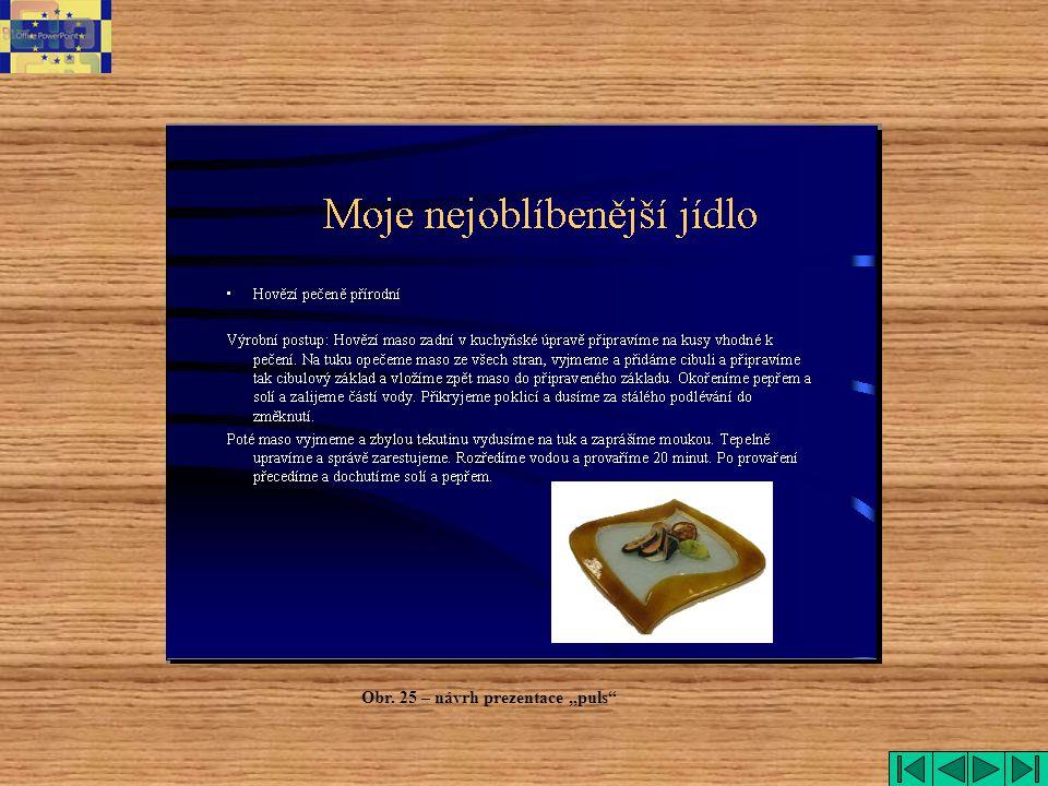 """Obr. 25 – návrh prezentace """"puls"""""""