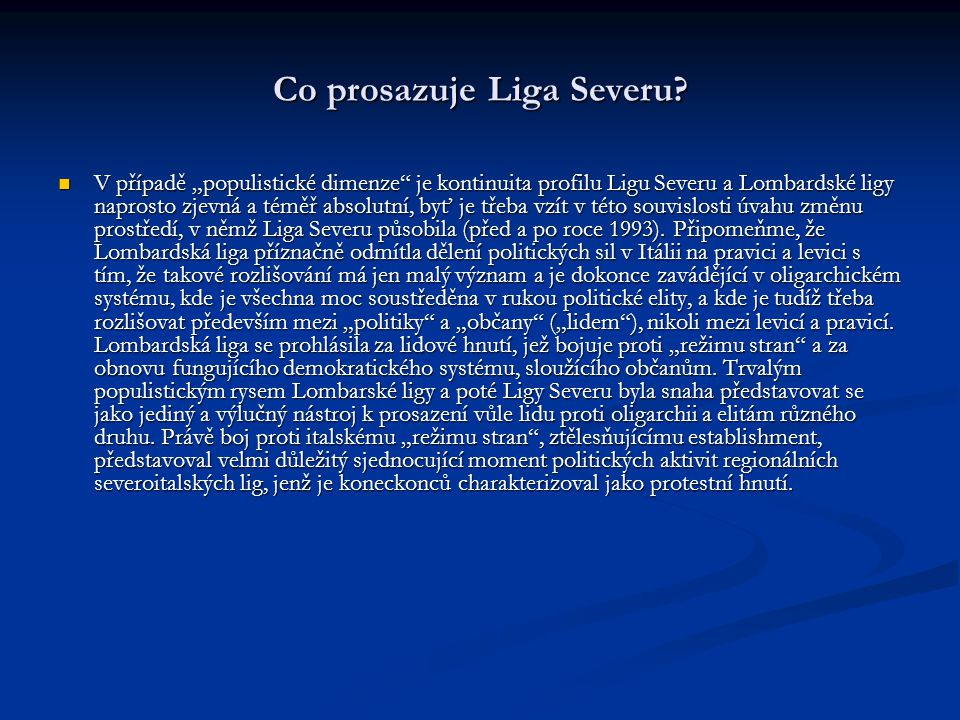 Co prosazuje Liga Severu.