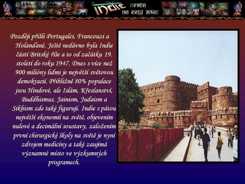 Hlavní město New Delhi Státní zřízení federativní republika Rozloha 3 287 590 Km 2 Počet obyvatel 952 400 tis.