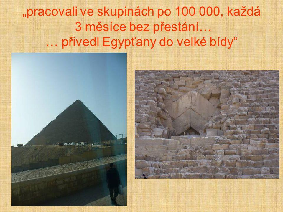 Chafrenova pyramida Chafre – Rachev – Chefrén Možná Cheopsův syn 215,3 x 215,3m v =143,7m Nejzachovalejší příslušenství- zádušní chrám, 500m dlouhá cesta k údolnímu chrámu,údolní chrám, velká sfinga, satelitní pyramida