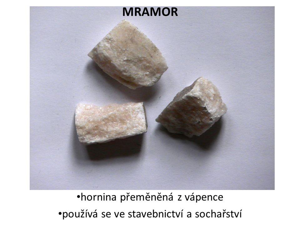 MRAMOR hornina přeměněná z vápence používá se ve stavebnictví a sochařství