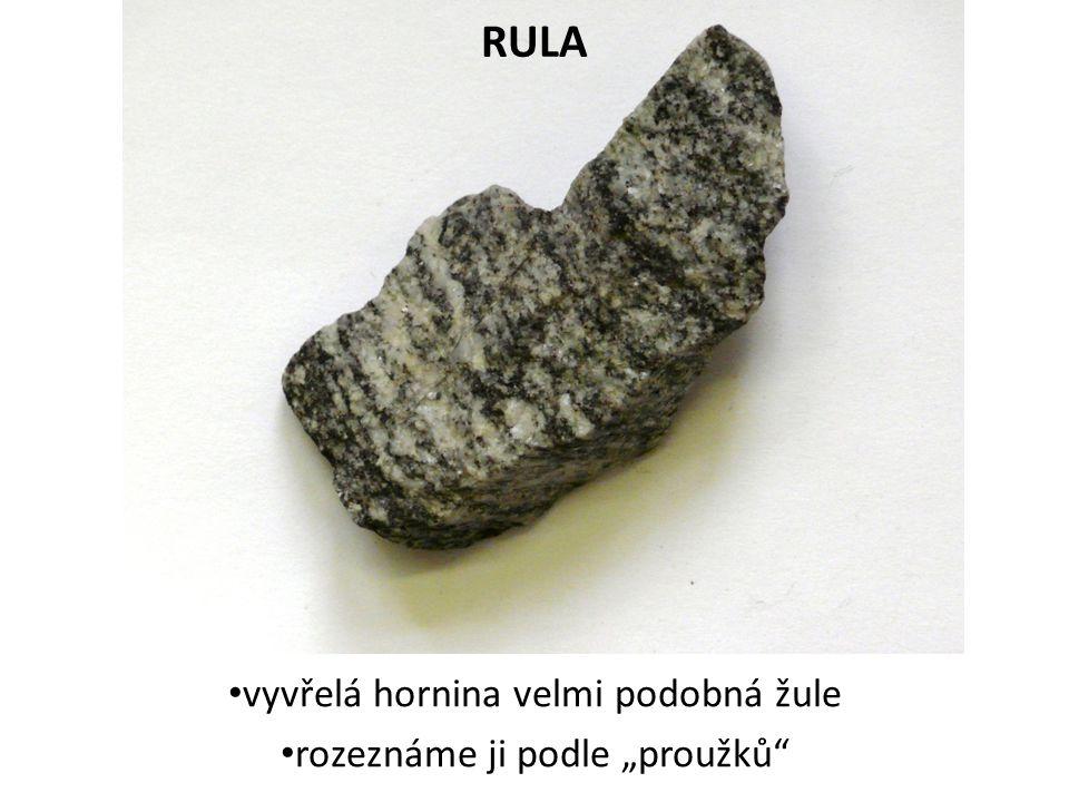 """RULA vyvřelá hornina velmi podobná žule rozeznáme ji podle """"proužků"""""""