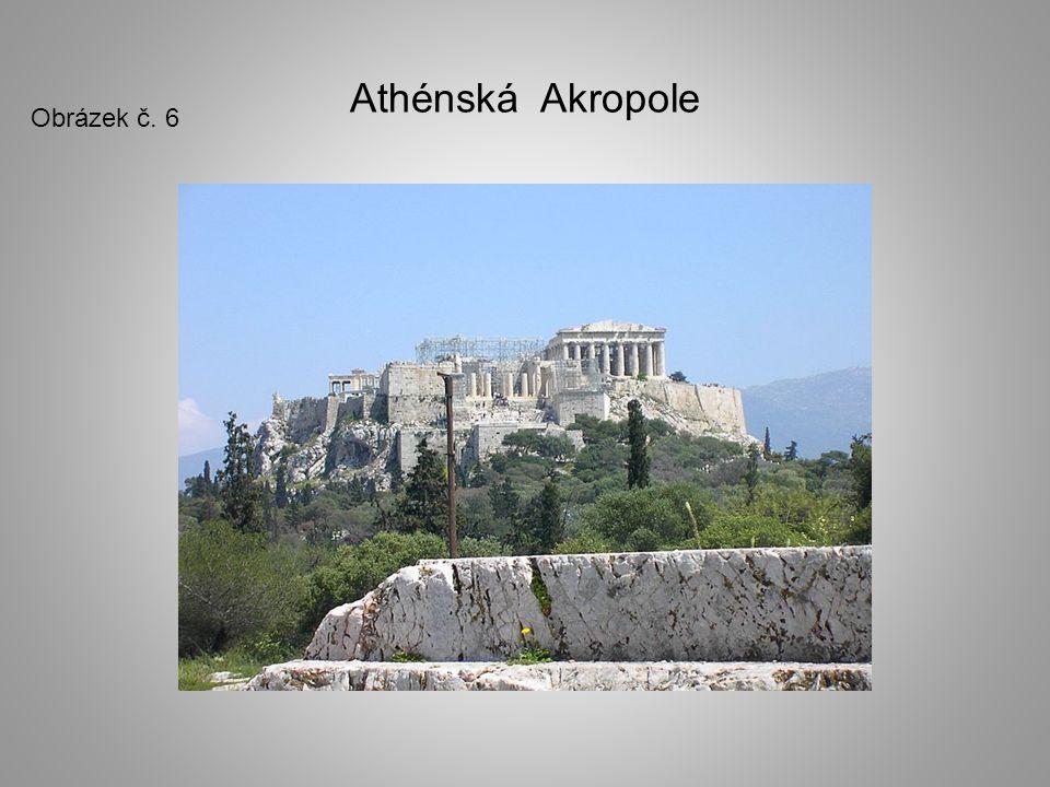 Athénská Akropole Obrázek č. 6