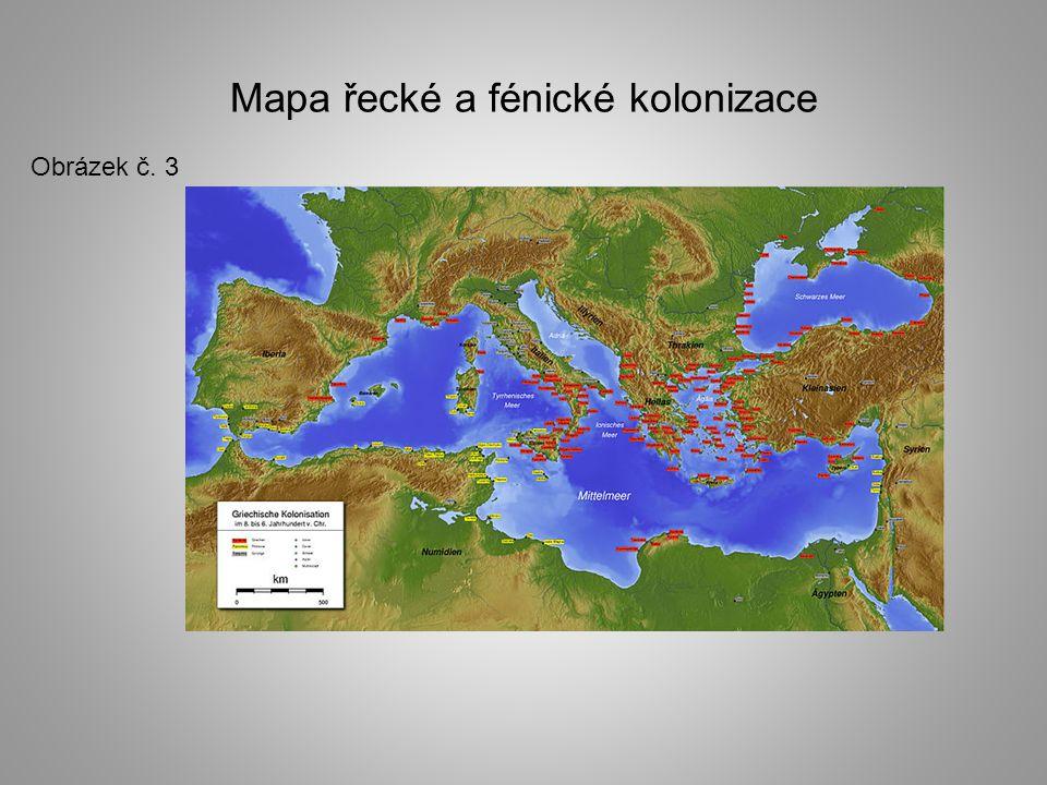 Mapa řecké a fénické kolonizace Obrázek č. 3