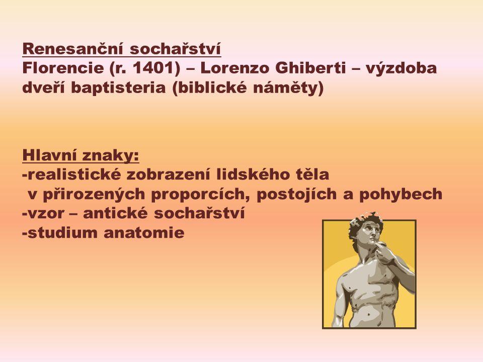 Hlavní představitelé Donatello Michelangelo Buonarroti