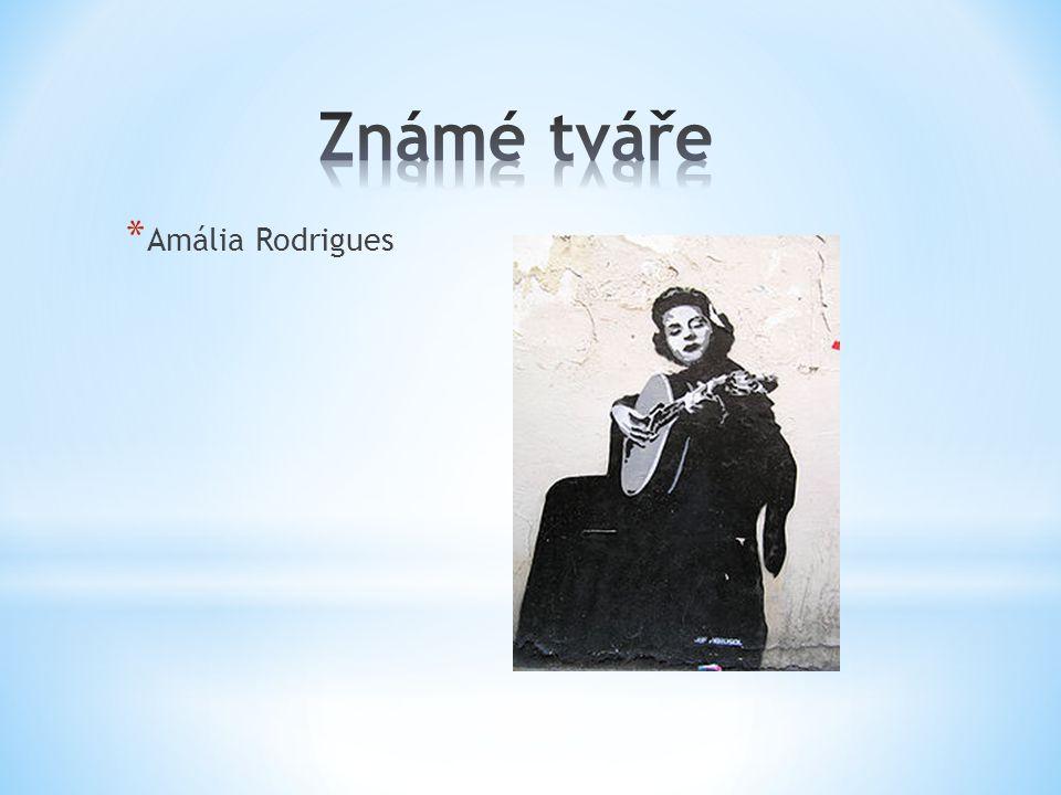 * Amália Rodrigues