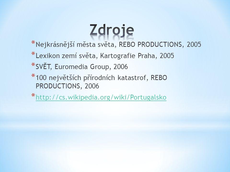 * Nejkrásnější města světa, REBO PRODUCTIONS, 2005 * Lexikon zemí světa, Kartografie Praha, 2005 * SVĚT, Euromedia Group, 2006 * 100 největších přírod