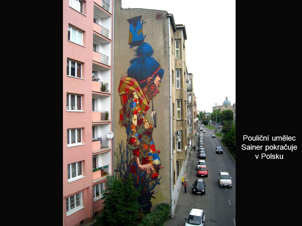 Pouliční umělec Sainer pokračuje v Polsku